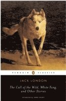 The 'Call of the Wild', 'White Fang' and Other Stories (ljudbok)