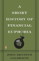 Short History of Financial Euphoria (pocket)