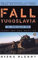 Fall of Yugoslavia, The (inbunden)