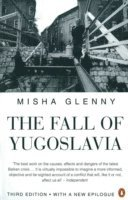 The Fall of Yugoslavia (inbunden)