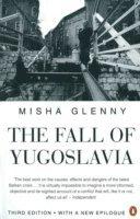 The Fall of Yugoslavia (h�ftad)