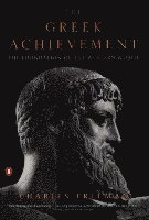The Greek Achievement: The Foundation of the Western World (inbunden)