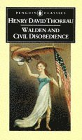 Walden, or Life in the Woods, and On the Duty of Civil Disobedience (h�ftad)