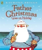 Father Christmas Goes on Holiday (h�ftad)