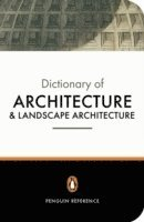 The Penguin Dictionary of Architecture and Landscape Architecture (h�ftad)