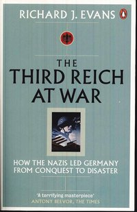 The Third Reich at War (h�ftad)