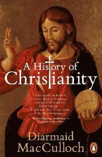 A History of Christianity (h�ftad)