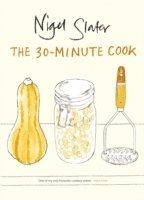 The 30-minute Cook (ljudbok)