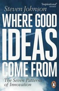 Where Good Ideas Come from (h�ftad)
