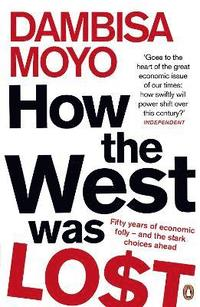 How the West Was Lost (h�ftad)
