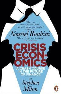 Crisis Economics (h�ftad)