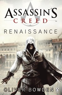 Assassin's Creed Renaissance (Fiction) (h�ftad)
