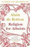 Religion for Atheists (h�ftad)