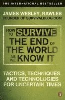 How to Survive the End of the World as We Know it (h�ftad)