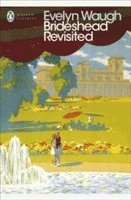 Brideshead Revisited: Sacred and Profane Memories of Captain Charles Ryder (h�ftad)