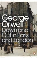 Down and Out in Paris and London (h�ftad)
