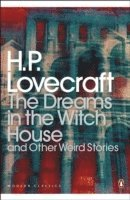 The Dreams in the Witch House and Other Weird Stories (h�ftad)
