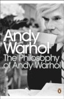 The Philosophy of Andy Warhol (h�ftad)