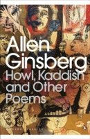 Howl, Kaddish and Other Poems (h�ftad)