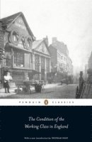 The Condition of the Working Class in England (h�ftad)