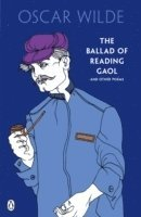 The Ballad of Reading Gaol and Other Poems (h�ftad)
