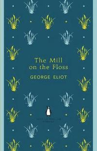 The Mill on the Floss (h�ftad)