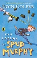 The Legend of Spud Murphy (inbunden)