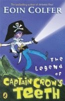 The Legend of Captain Crow's Teeth (inbunden)
