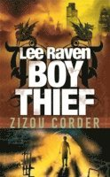Lee Raven, Boy Thief (inbunden)