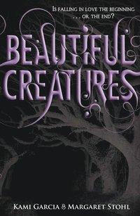 Beautiful Creatures (häftad)
