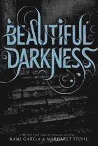 Beautiful Darkness (h�ftad)