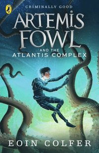 Artemis Fowl and the Atlantis Complex (inbunden)
