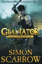 Gladiator: Street Fighter (inbunden)