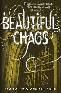 Beautiful Chaos (h�ftad)