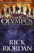 The Blood of Olympus: Book 5 Heroes of Olympus