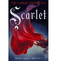 The Lunar Chronicles: Scarlet (inbunden)