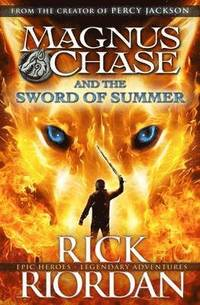 Magnus Chase and the Sword of Summer (inbunden)