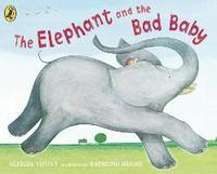 The Elephant and the Bad Baby (h�ftad)