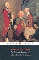 The Life and Opinions of Tristram Shandy, Gentleman (h�ftad)