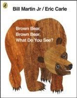 Brown Bear, Brown Bear, What Do You See? (inbunden)
