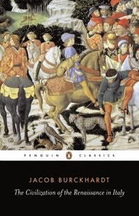 Civilization of the Renaissance in Italy (pocket)