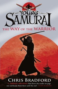 Way of the Warrior (Young Samurai, Book 1) (e-bok)