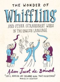 Wonder of Whiffling (h�ftad)