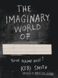 The Imaginary World Of...,