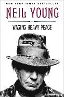 Waging Heavy Peace: A Hippie Dream (inbunden)