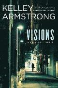 Visions: A Cainsville Novel