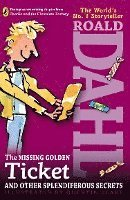 The Missing Golden Ticket and Other Splendiferous Secrets (h�ftad)
