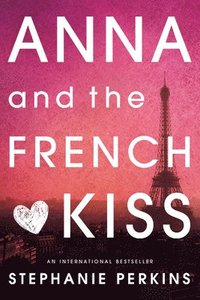 Anna and the French Kiss (h�ftad)