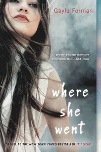 Where She Went (h�ftad)