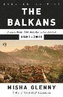 The Balkans: Nationalism, War, and the Great Powers, 1804-2011 (inbunden)